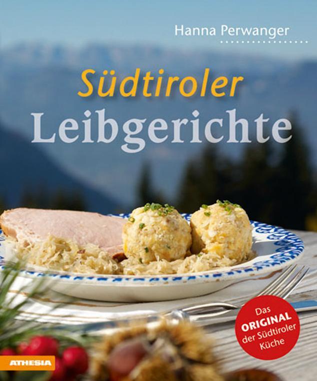 Südtiroler Leibgerichte - Kochbuch